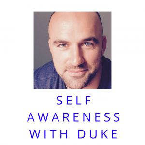Self Awareness with Duke